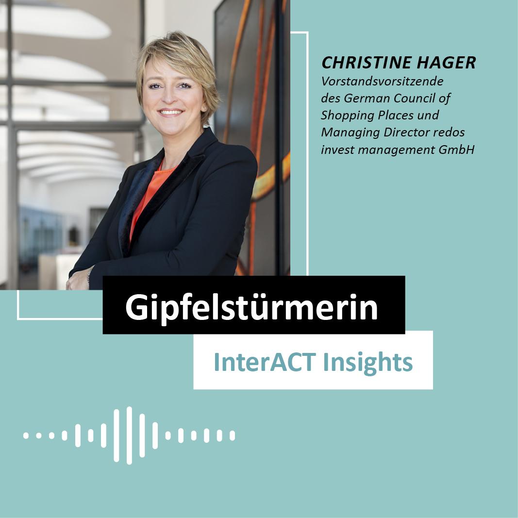 "Podcastfolge mit Christine Hager - ""Gipfelstürmerin"" - InterACT Insights"