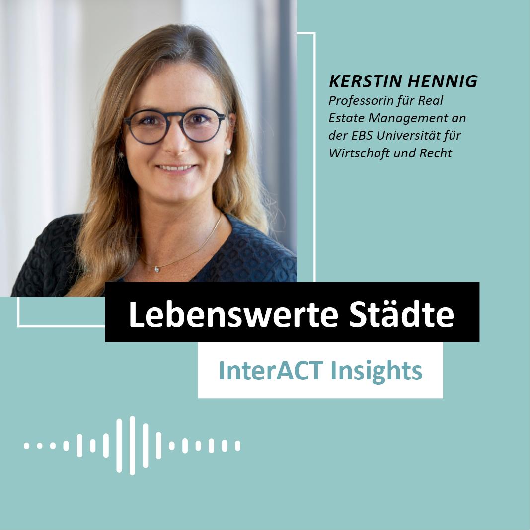 """Podcastfolge mit Kerstin Hennig - """"Lebenswerte Städte"""" - InterACT Insights"""